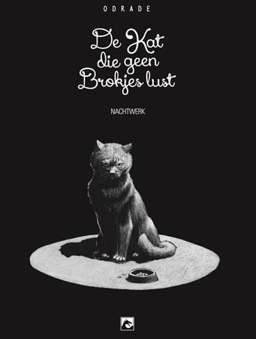 De Kat die geen Brokjes lust