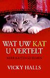 Wat uw kat u vertelt, Auteur: Vicky Halls
